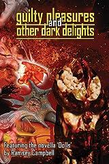 Guilty Pleasures and Other Dark Delights Paperback