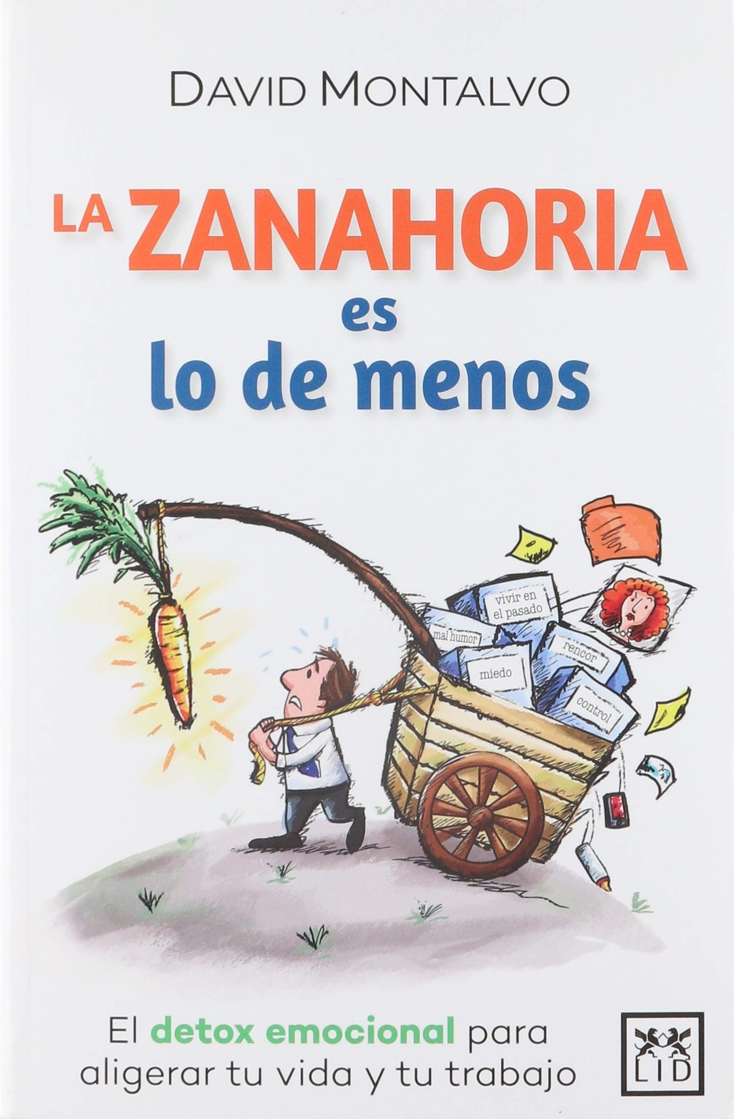 La Zanahoria Es Lo De Menos Spanish Edition Montalvo David 9786079380281 Amazon Com Books El búho el.'βu.o la zanahoria [la.sa.na.'o. la zanahoria es lo de menos spanish