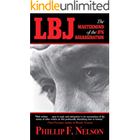 LBJ: The Mastermind of the JFK Assassination
