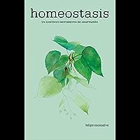 Homeostasis: Un continuo movimiento de adaptacion (Spanish Edition)