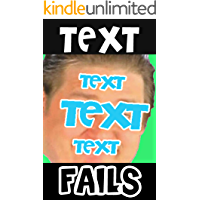 Memes: Text Fails (Hilarious and Fails Messages Memes)