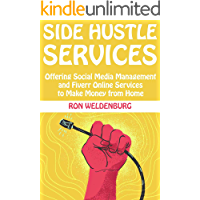 Side-Hustle Services: Offering Social Media Management and Fiverr Online Services to Make Money from Home