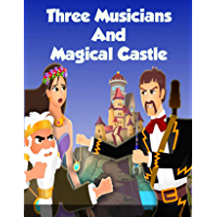The Three Musicians and Magical Castle: Bedstime Story For Kids (English Edition)