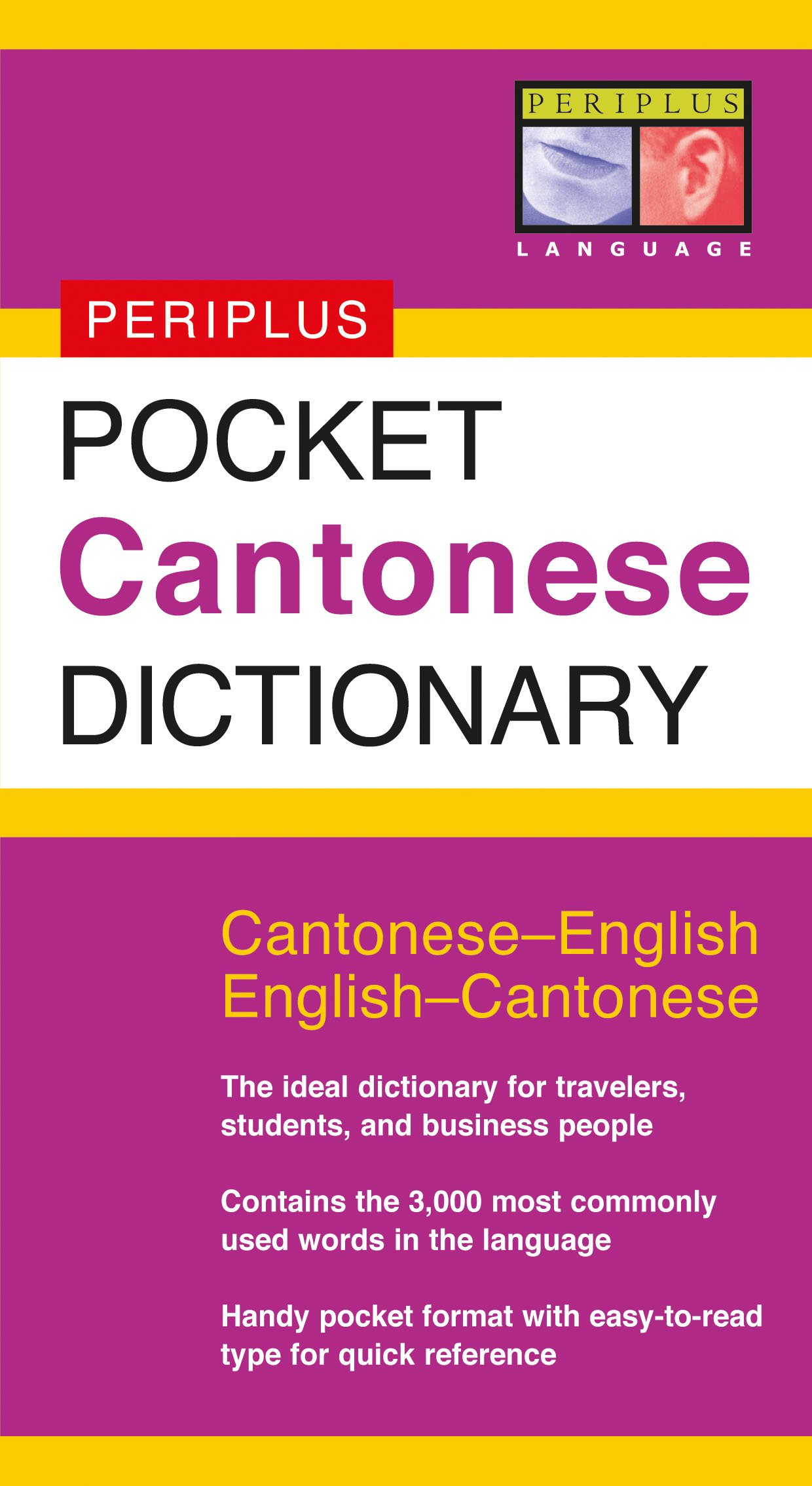 Pocket Cantonese Dictionary: Cantonese-English English-Cantonese (Periplus Pocket Dictionaries)