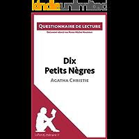 Dix Petits Nègres d'Agatha Christie: Questionnaire de lecture (French Edition)