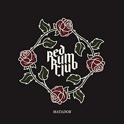 dfc5c8403eac97 Matador by Red Rum Club  Amazon.co.uk  Music