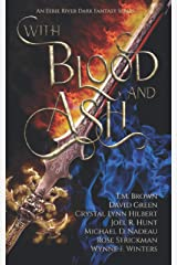 With Blood and Ash: The Curse of Blood Magic Volume One Paperback