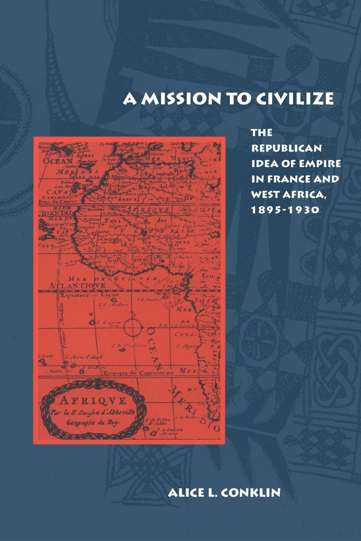 Buy A Mission to Civilize: The Republican Idea of Empire in