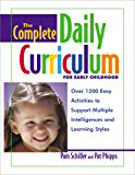 The Complete Daily Curriculum for Early Childhood, Revised: Over 1200 Easy Activities to Support Multiple Intelligences and Learning Styles (English Edition)