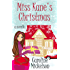 Miss Kane's Christmas : A Novella (A Christmas Central Romantic Comedy Book 1)