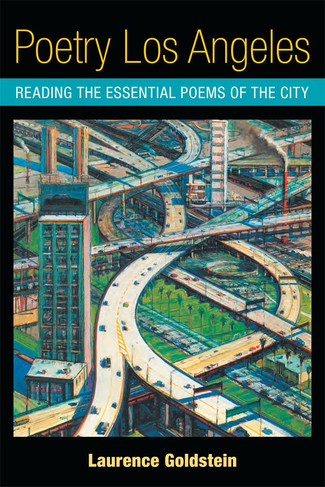 Poetry Los Angeles: Reading the Essential Poems of the City pdf