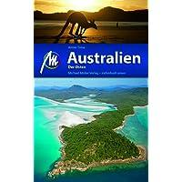 Australien - Der Osten Reiseführer Michael Müller Verlag: Individuell reisen mit vielen praktischen Tipps.