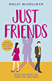 Just Friends: The hilarious rom-com you won't want to miss in 2020