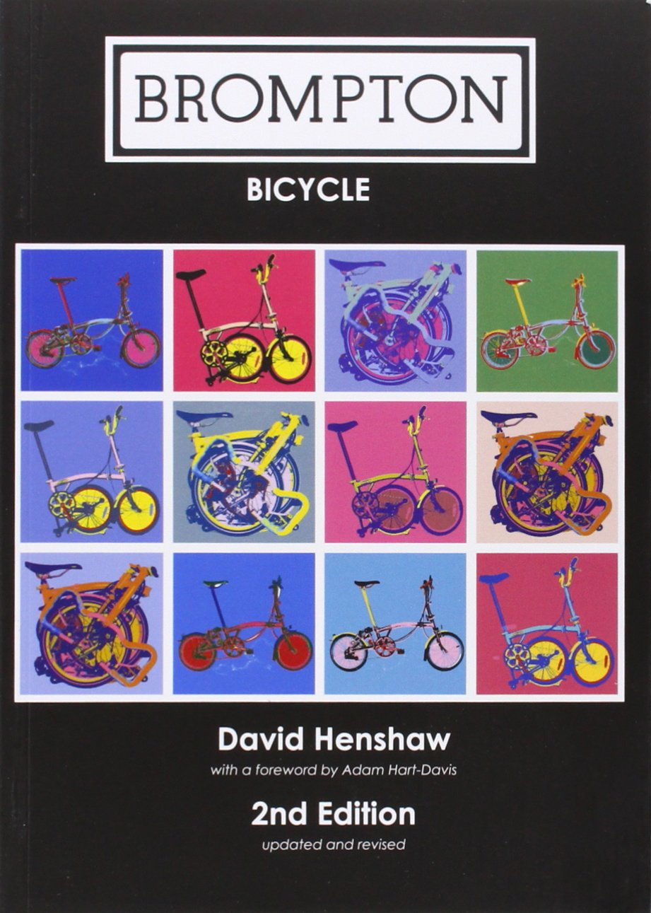 Brompton Bicycle: Amazon.es: David Henshaw: Libros en idiomas extranjeros