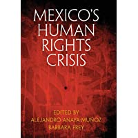 Mexico's Human Rights Crisis