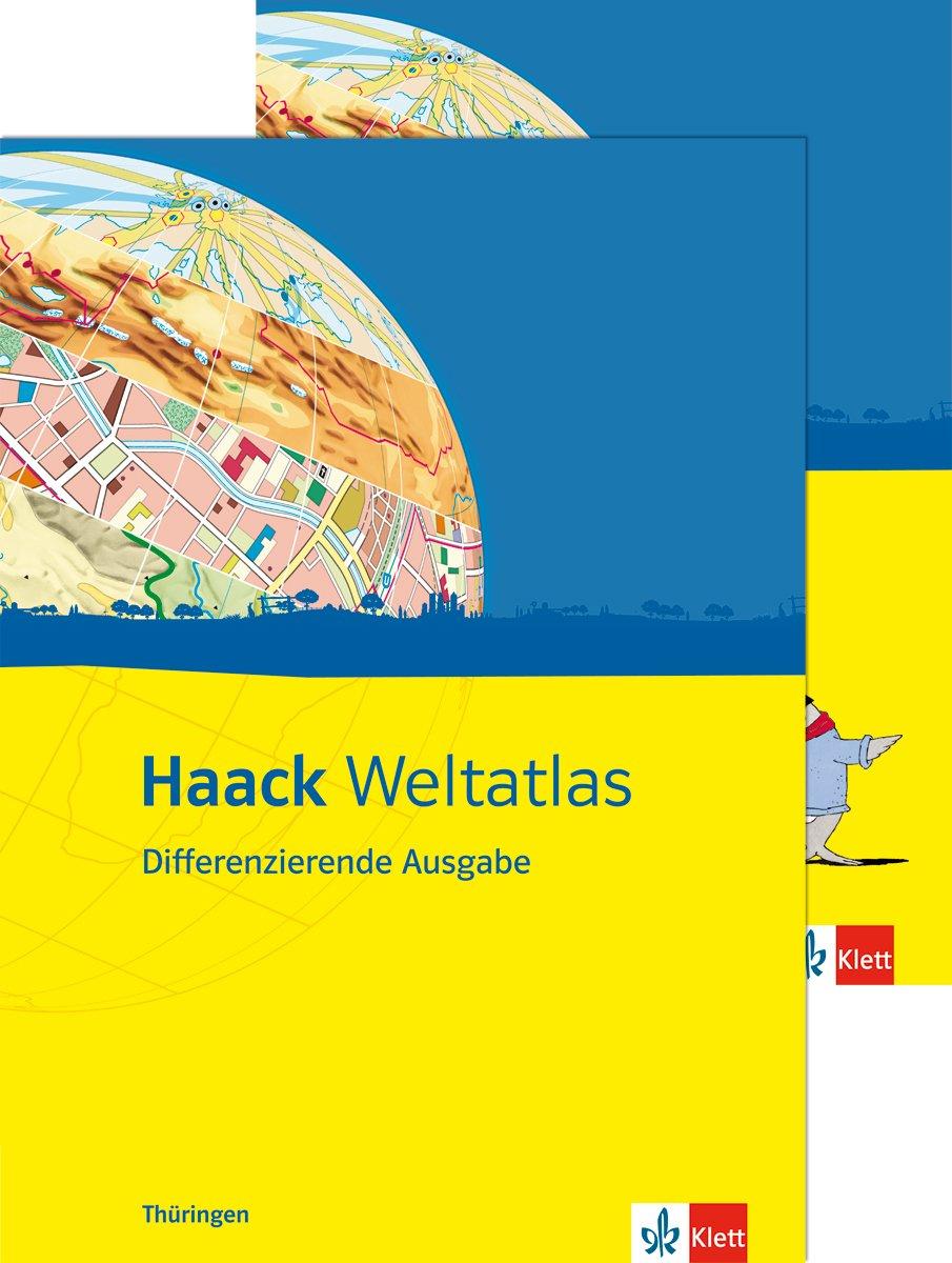 Haack Weltatlas Differenzierende Ausgabe / Ausgabe für Thüringen: Mit Arbeitsheft Kartenlesen mit Atlasführerschein