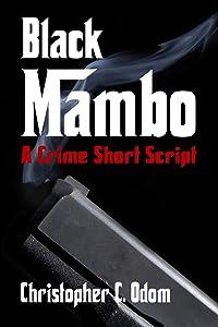 Black Mambo: A Crime Short Script