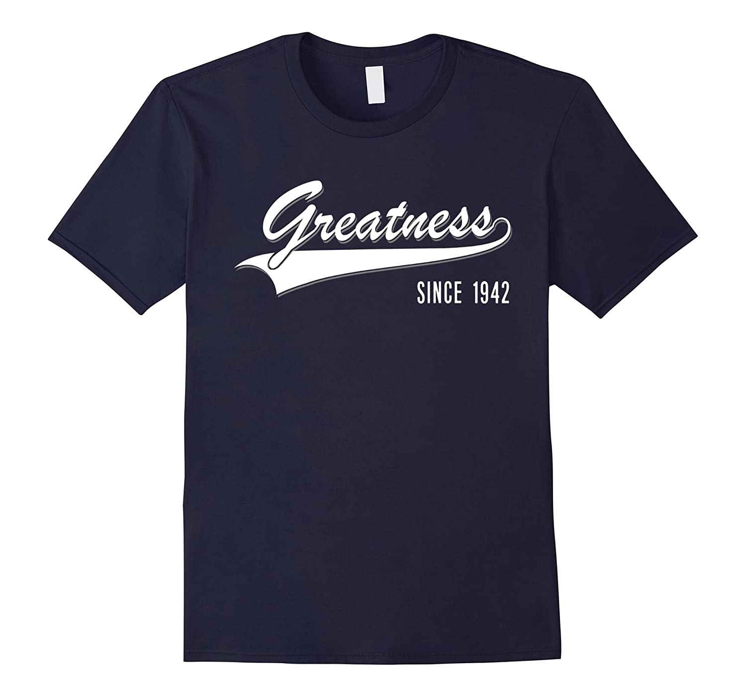 75th Birthday gift shirt Greatness Since 1942 75 years old-PL