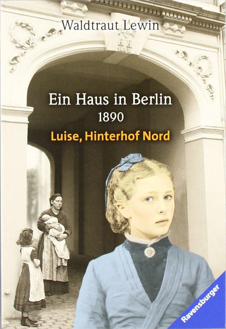Luise Hinterhof Nord Ein Haus In Berlin 1890 Junge