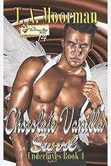 Chocolate Vanilla Swirl: Ice Cream Shop Series Book 14 (Underlayes) Paperback