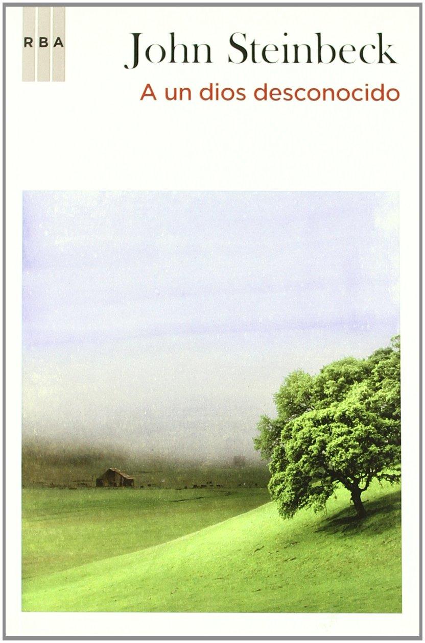 A un dios desconocido: 397 (OTROS FICCION): Amazon.es: Steinbeck ...