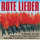 Rote Lieder (die Besten Politischen Lieder aus der