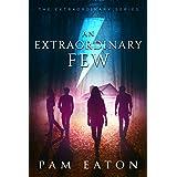 An Extraordinary Few (The Extraordinary Series Book 1)