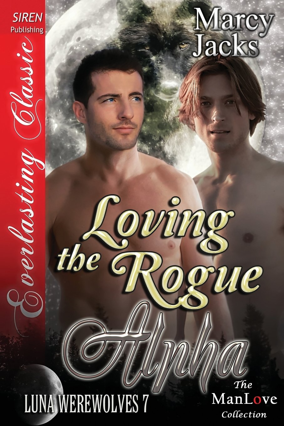Download Loving the Rogue Alpha [Luna Werewolves 7] (Siren Publishing Everlasting Classic Manlove) ebook