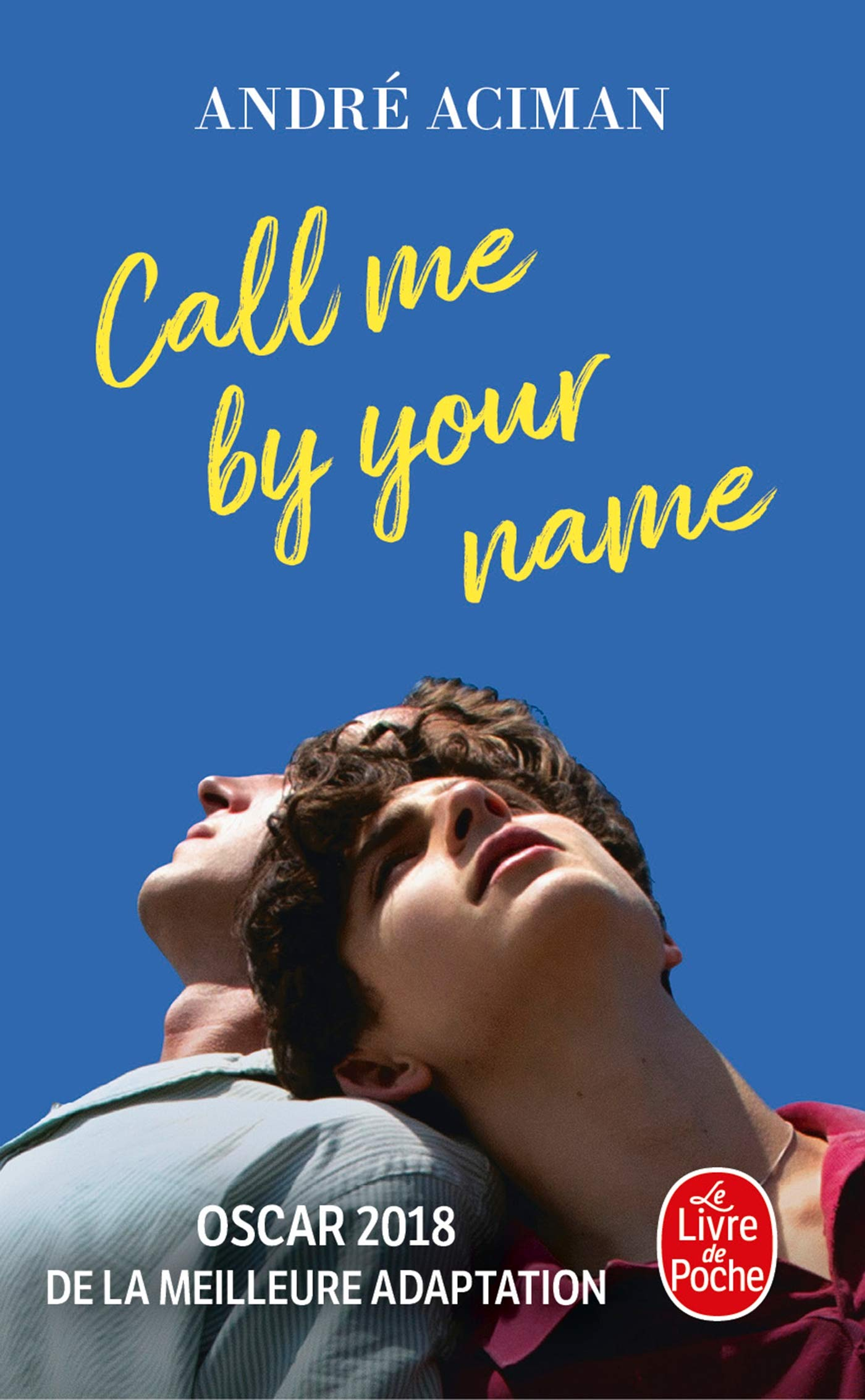 Cal me by your name (V F ): Amazon ca: André Aciman: Books