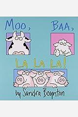 Moo, Baa, La La La (BOYNTON) Board book