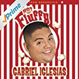 Hot And Fluffy [Explicit]