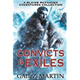 Convicts and Exiles: A Blaine McFadden Adventures Collection