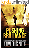 Pushing Brilliance: (Kyle Achilles, Book 1) (English Edition)