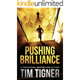 Pushing Brilliance: (Kyle Achilles, Book 1)