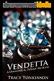 Vendetta: A Diamond & Doran Mystery (English Edition)