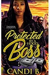 Protected By A Hood Boss Kindle Edition