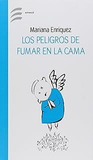 PELIGROS DE FUMAR EN LA CAMA, LOS (Spanish Edition)