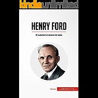 Henry Ford: El automóvil al alcance de todos (Historia)