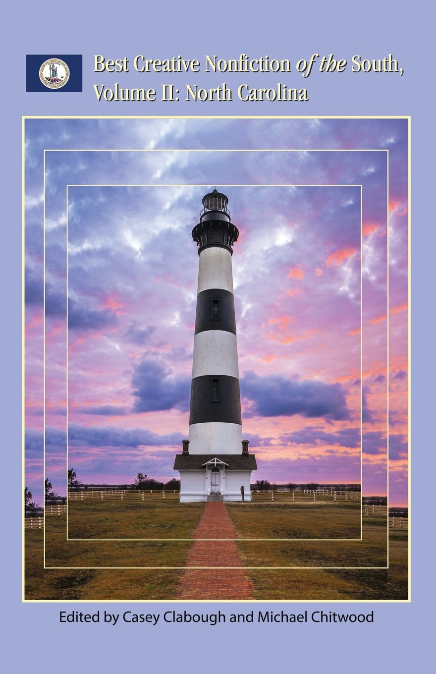 Download Best Creative Nonfiction of the South, Volume II: North Carolina ebook
