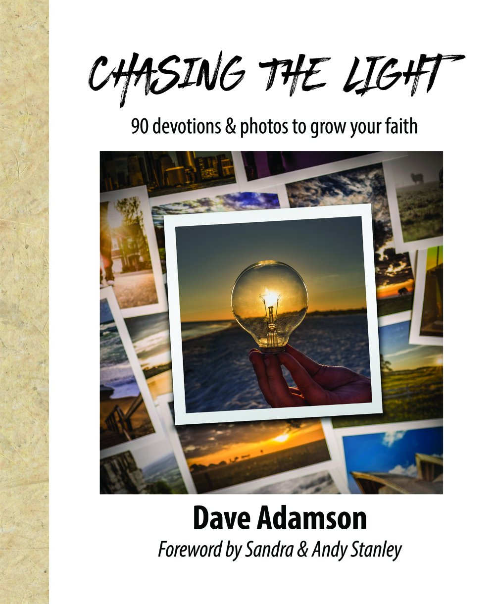 Chasing The Light: 90 Devotions & Photos to Grow your Faith: Dave Adamson,  Andy Stanley, Sandra Stanley: 9780997636802: Amazon.com: Books