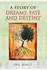 A Story of Dreams, Fate and Destiny Hardcover