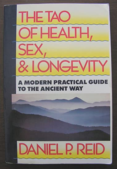 The tao of health sexuality and longevity