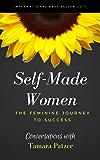 Self Made Women: The Feminine Journey to Success