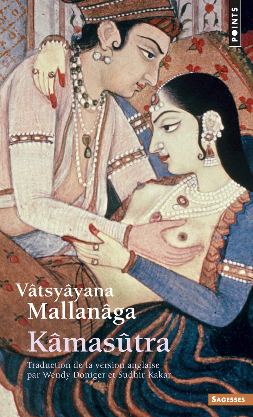 Kâmasûtra (Anglais) Poche – 9 septembre 2010 Vatsyayana Mallanaga Points 2757819380 Religion et société