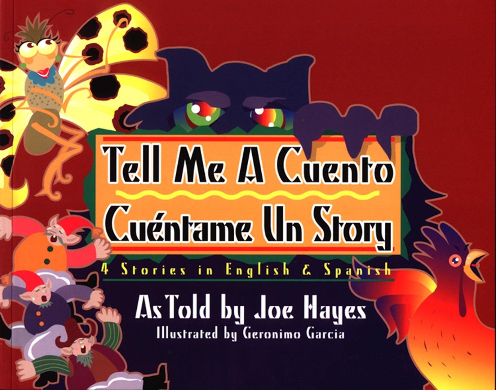 Tell me a cuento, cuéntame un story by Cinco Puntos Press