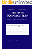 The Sixth Kondratieff: The New Long Wave in the Global Economy