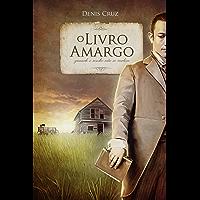 O Livro Amargo: quando o sonho não se realiza