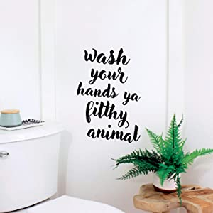 """Vinyl Wall Art Decal - Wash Your Hands Ya Filthy Animal - 22"""" x 15"""" - Clean Household Modern Home Bathroom Decoration Quote - Fun Indoor Outdoor Wall Workplace Restaurant Cafe Bar Restroom Decor"""