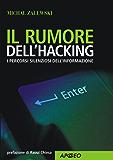 Il rumore dell'hacking (Guida completa)