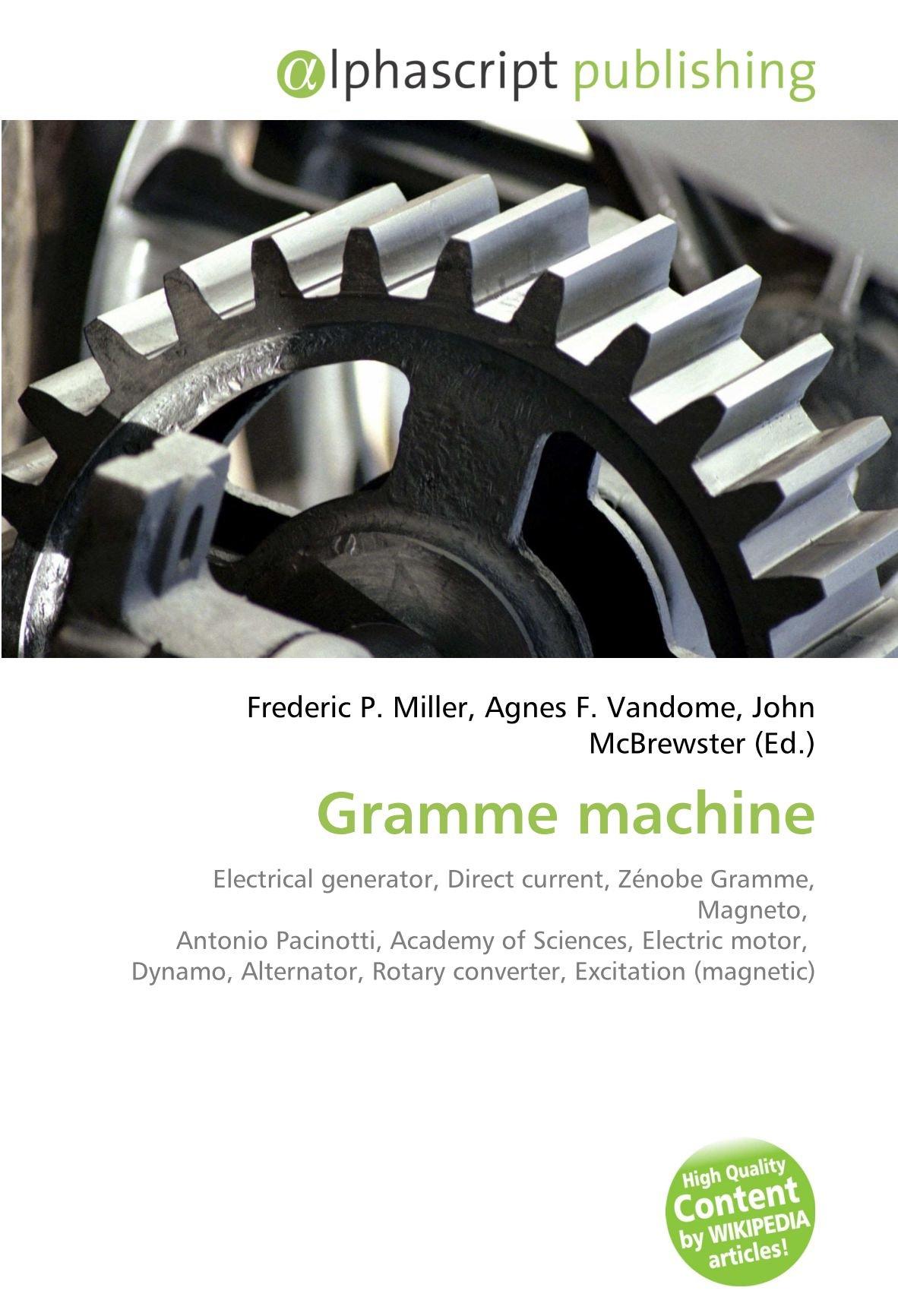 Gramme machine: Electrical generator, Direct current, Zénobe ...